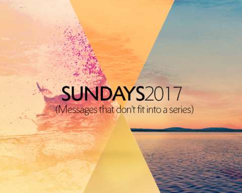 Sunday Sermons 2017