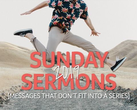 Sunday Sermons 2019